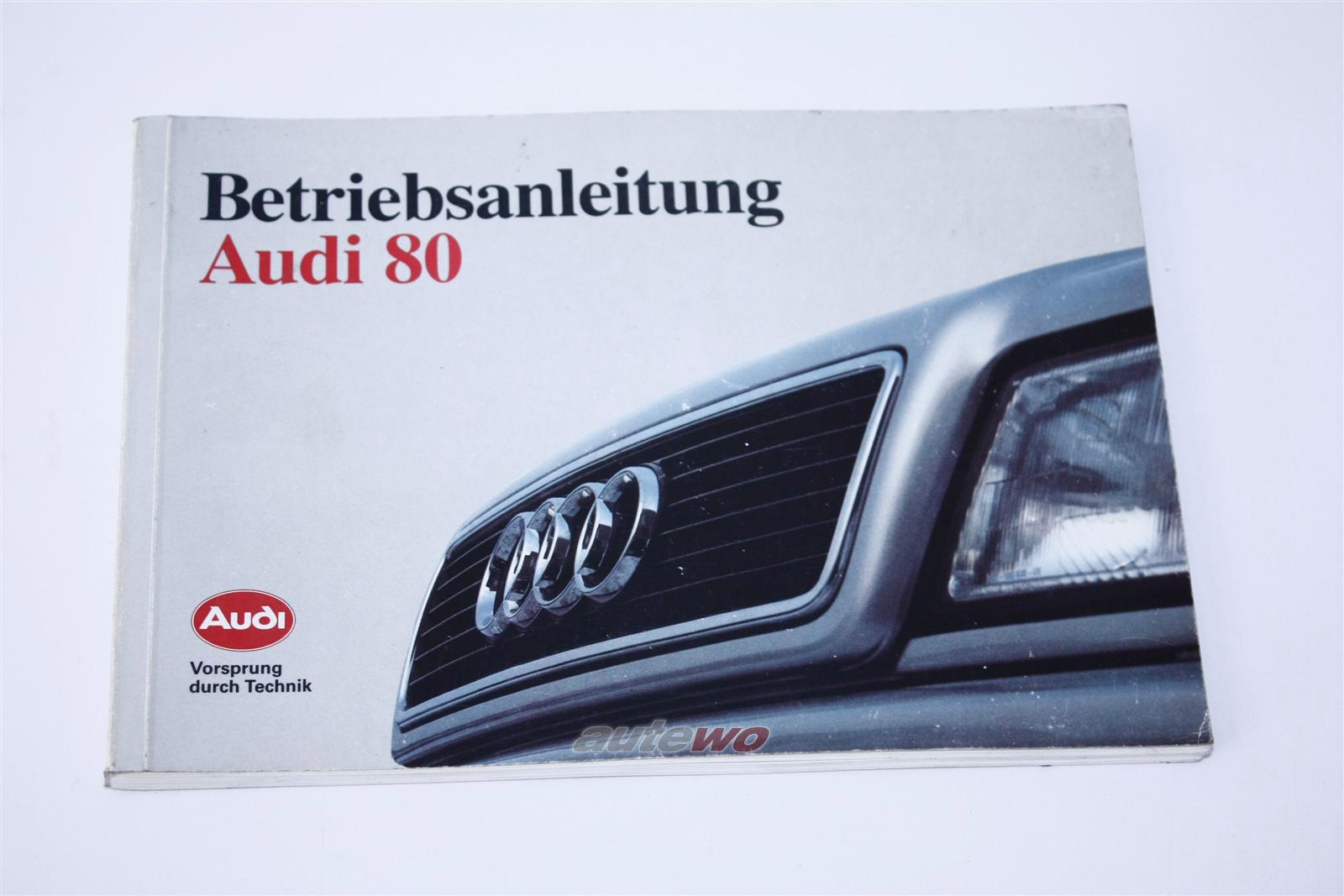 Audi 80 B4 Betriebsanleitung Ausgabe 08/1991